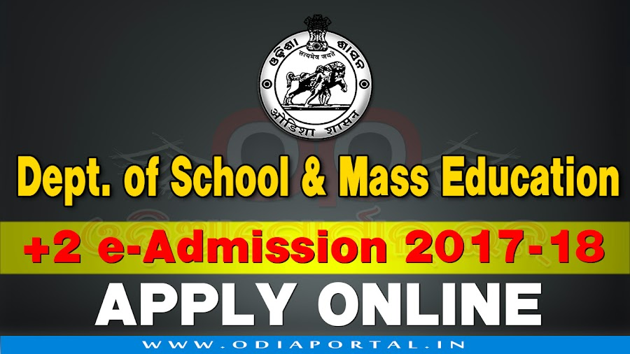 Department of Higher Education (DHE), Odisha 2017-18 +2 e-Admission to Junior Colleges Application form now available online. If you are going to apply for +2 e-Admission then you have to read the process of Online apply and procedure.   How to Apply DHE Odisha +2 e-Admission to Junior Colleges 2017-18 - Complete Process