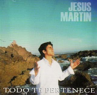 Jesús Martín-Todo Te Pertenece-
