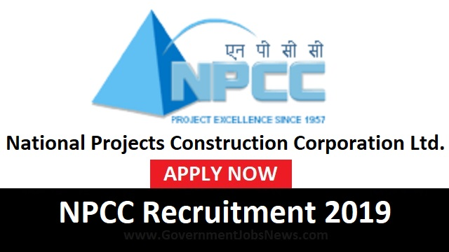 NPCC Recruitment 2019 GGM - GM (Civil) posts