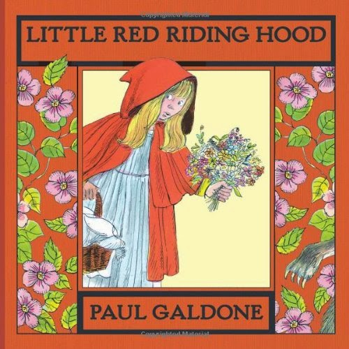 http://www.amazon.com/Little-Riding-Hood-Folk-Classics/dp/0547668554/ref=sr_1_1?ie=UTF8&qid=1423346404&sr=8-1&keywords=little+red+riding+hood+galdone