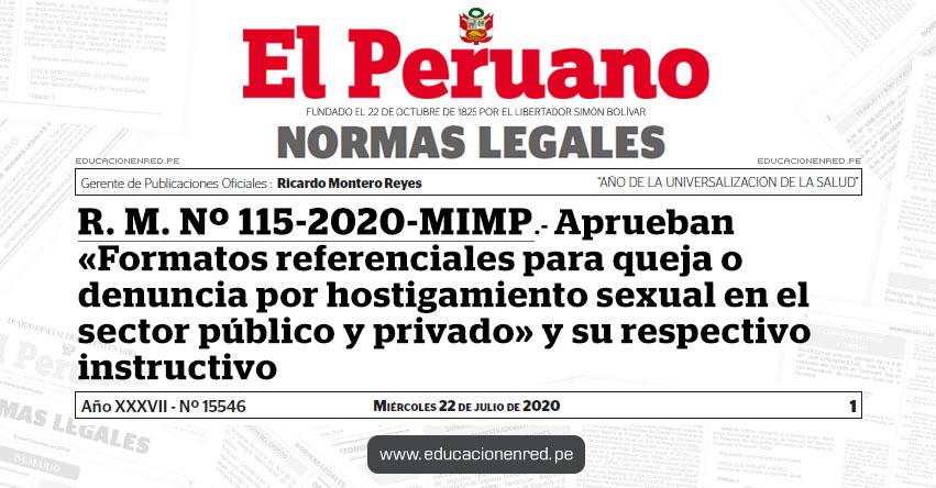 R. M. Nº 115-2020-MIMP.- Aprueban «Formatos referenciales para queja o denuncia por hostigamiento sexual en el sector público y privado» y su respectivo instructivo
