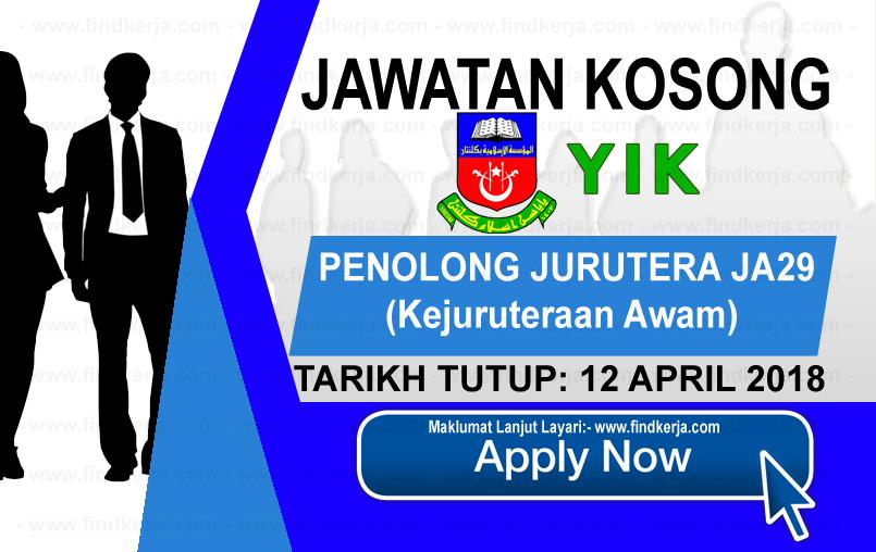 Jawatan Kerja Kosong YIK - Yayasan Islam Kelantan logo www.findkerja.com april 2018