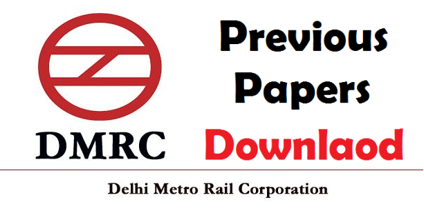 DMRC Previous Papers PDF Download