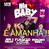BOATE LIVE APRESENTA: My Baby a festa - Dia 17/11/2018