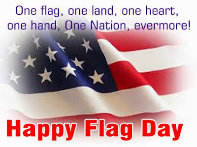 Happy Flag Day Quotes 2016: one flag, one land, one heart, one hand, one nation, evermore!