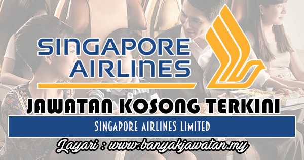 Jawatan Kosong 2018 di Singapore Airlines Limited