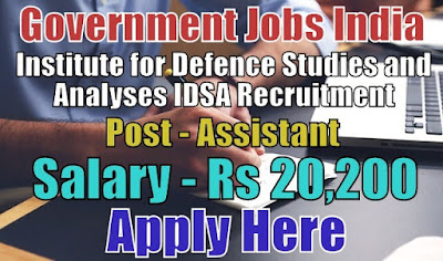 Institute for Defence Studies and Analyses IDSA Recruitment 2018