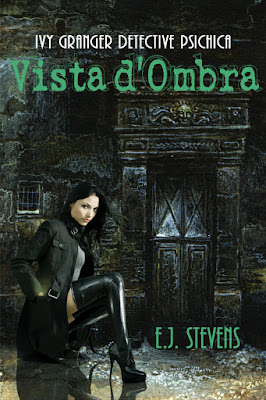 Vista d'Ombra #Italian by E.J. Stevens, translated by Carmelo M. Tidona