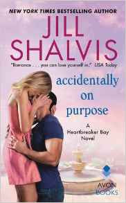 Book Review: Accidentally on Purpose, by Jill Shalvis