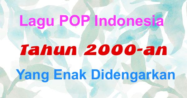 Lagu POP Indonesia Tahun 2000