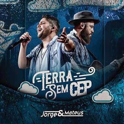 Jorge e Mateus - Terra Sem CEP