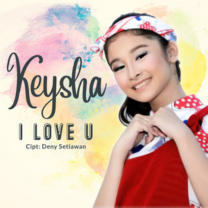 Keysha - I Love You