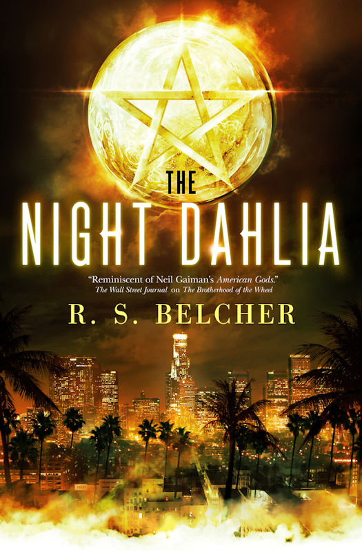 The qwillery review and giveaway the night dahlia by rs belcher a secret order of modern day mages dedicated to holding hellish supernatural forces at bay but that was before a string of sadistic fandeluxe Gallery