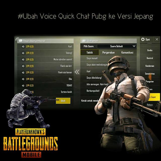 cara merubah suara quick chat pubg ke bahasa jepang (loli version)
