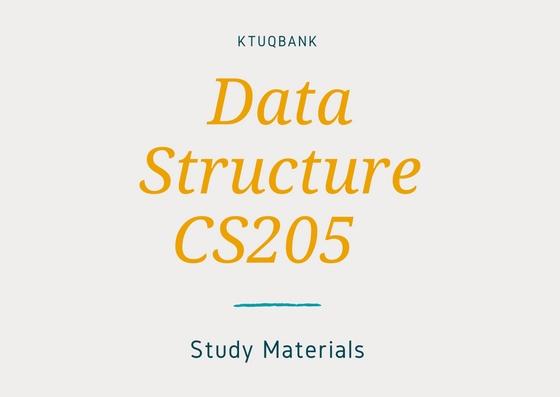 Data Structure | CS205 | Study Materials