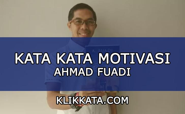 Kumpulan Kata Kata Bijak dari Ahmad Fuadi