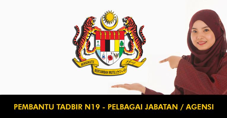 Permohonan Terbuka Pembantu Tadbir N19 - Pelbagai Jabatan / Agensi