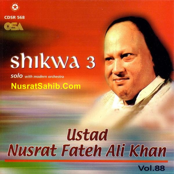 Shikwa Lyrics Translation in English Nusrat Fateh Ali Khan [NusratSahib.Com]