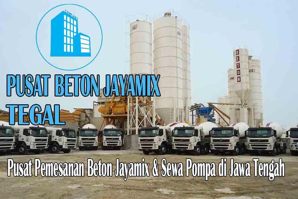 HARGA BETON JAYAMIX TEGAL JAWA TENGAH PER M3 TERBARU 2020