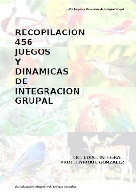 456 JUEGOS Y DINÁMICAS DE INTEGRACIÓN GRUPAL