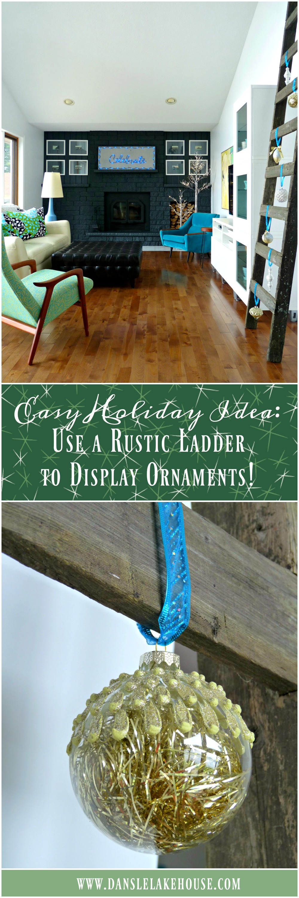 Display Ornaments on a Rustic Ladder