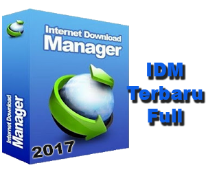 Download Software IDM v6 Tanpa Serial 2017 Full Version - Kumplit Software