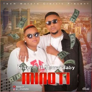 Download Mp3 | Sister P ft Msami - Minoti