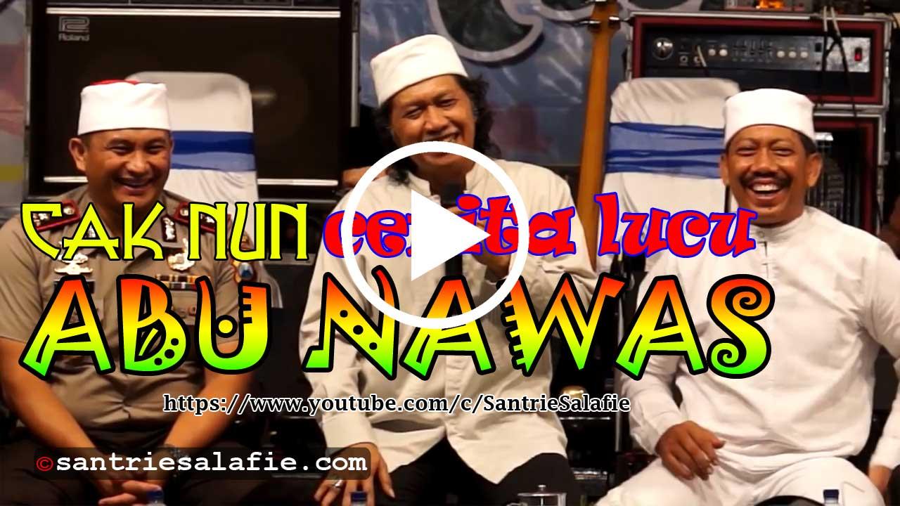 Cak Nun Cerita Lucu ABU NAWAS by Santrie Salafie