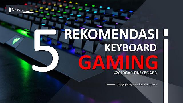 5 Rekomendasi Keyboard Laptop Komputer Gaming Murah Terbaik 2018