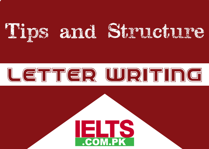 IELTS Letter Writing Tips and Structure with 3 Sample Letters