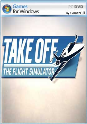 Descargar Take Off The Flight Simulator PC Full Español mega y google drive.