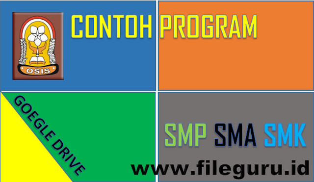 Contoh Program Kerja OSIS Sekolah SMP MTs SMA MA SMK Tahun 2017