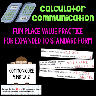 https://www.teacherspayteachers.com/Product/Calculator-Communication-Fun-with-Expanded-to-Standard-Form-CC-4NBTA2-1426656