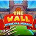 تحميل لعبة Download The Wall Medieval Heroes للكمبيوتر والاندرويد برابط مباشر