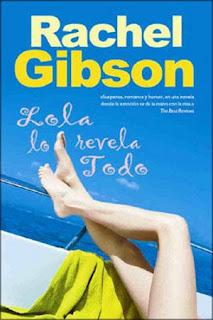 Lola lo Revela Todo – Rachel Gibson