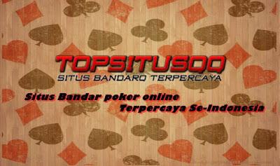 Situs Bandar poker online Terpercaya Se-Indonesia