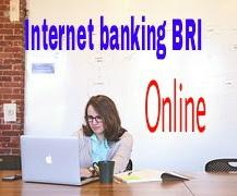 Cara Mendaftar Internet Banking Bank BRI Lengkap Dan Mudah