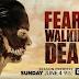 Έρχεται ο 3ος κύκλος του Fear The Walking Dead