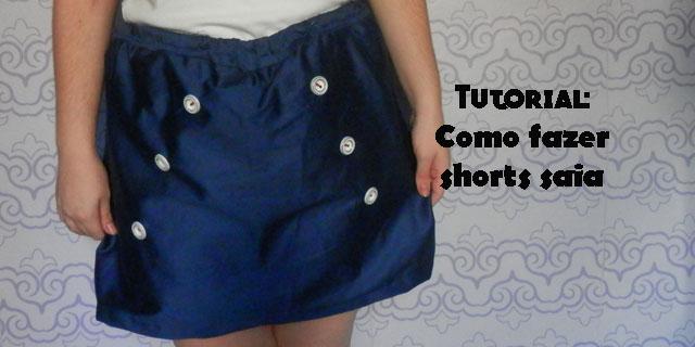 Tutorial: Como fazer shorts saia