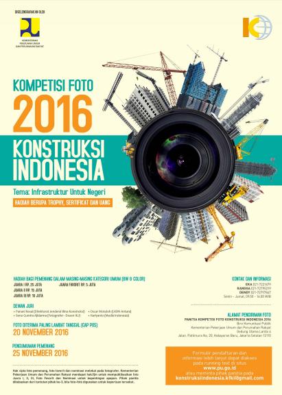 Kompetisi Foto 2016 Kementrian PU (Kontruksi Indonesia)