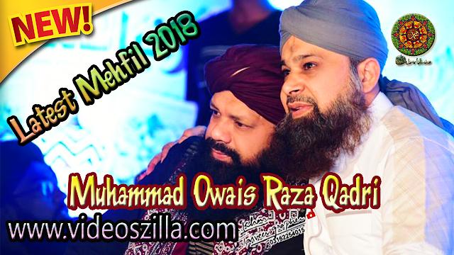 Muhammad Owais Raza Qadri | Latest Mehfil e Naat on 17th April 2018 at Karachi