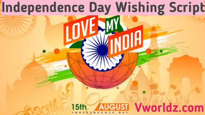 Independence Day Wishing Script Download Whatsapp Viral Wishing Script