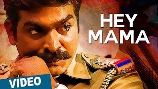 Hey Mama Official Promo Song _ Sethupathi _ Vijay Sethupathi _ Anirudh ft. Blaaze _ Nivas K Prasanna