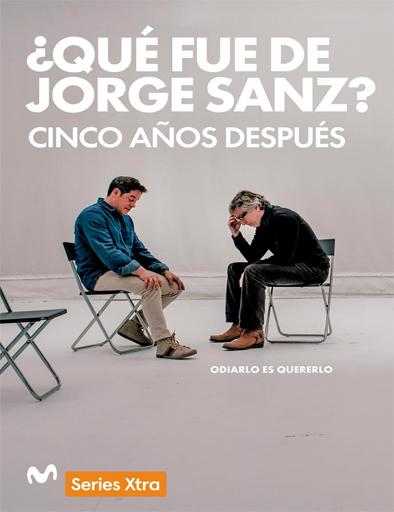 Ver ¿Qué fue de Jorge Sanz? 5 años después (2016) Online