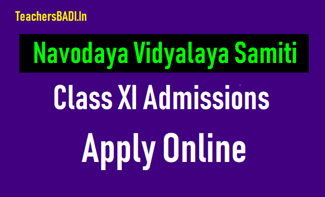 navodaya class xi entrance exam 2018,jnvs inter first year 2018 admissions,navodaya vidyalaya samiti inter admissions 2018,application form, how to apply,eligibility criteria,exam date,hall tickets,results