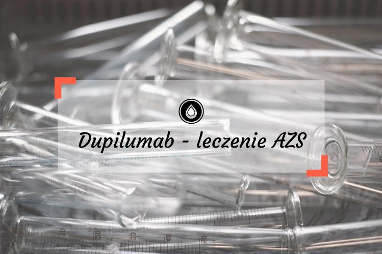 Dupilumab - lecznie biologiczne atopowego zapalenia skóry