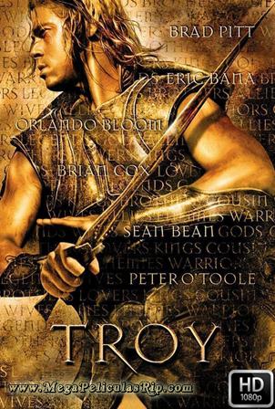 Troya [1080p] [Latino-Ingles] [MEGA]
