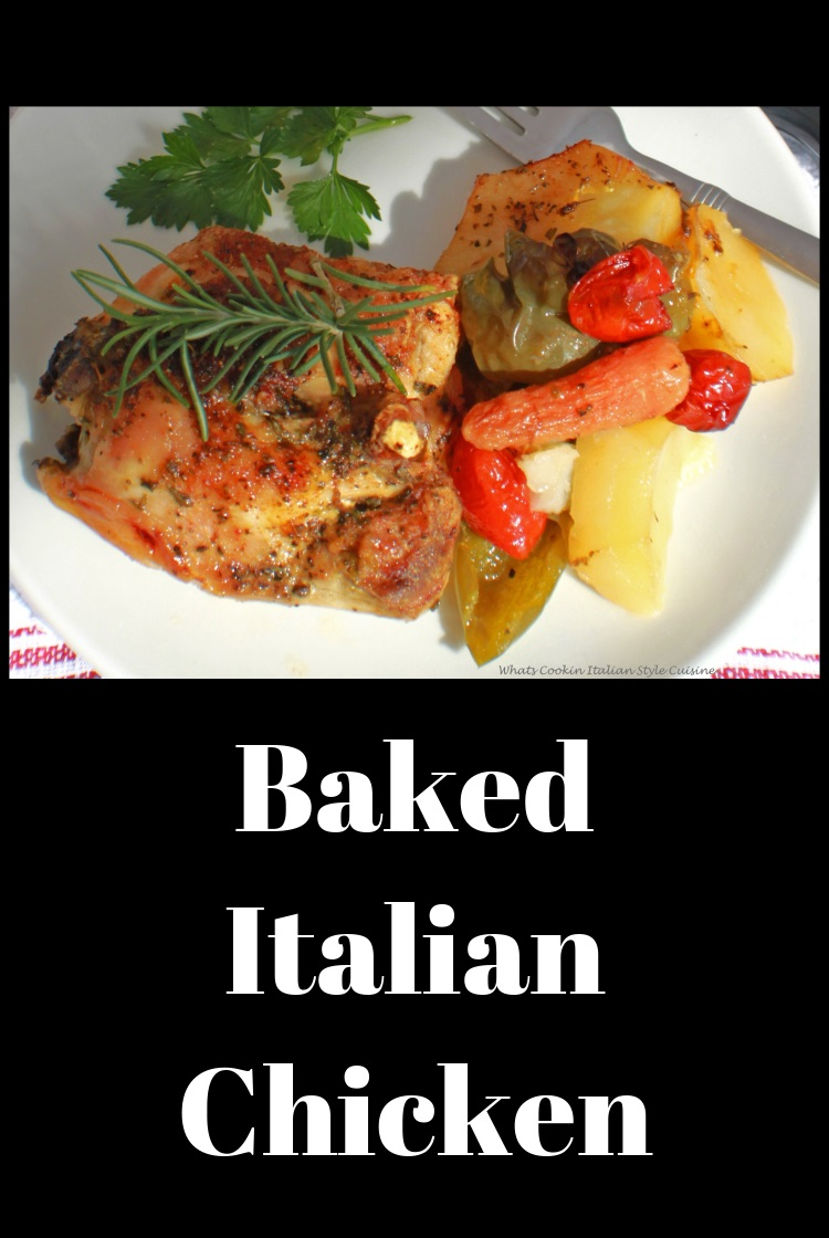Italian chicken with potatoes, carrots, peppers and tomatoes baked in the oven until crispy brown bursting with flavor