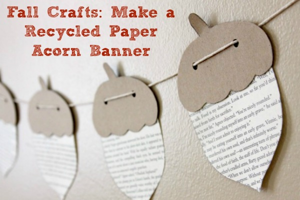 Recycled Paper Acorn Banner with book pages