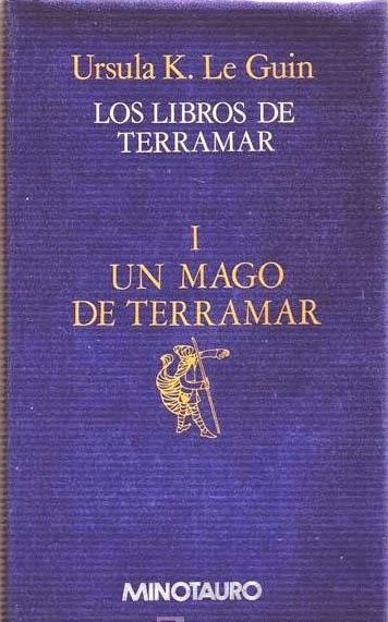 Libros Encantados Reseña Un Mago De Terramar De Ursula K Le Guin